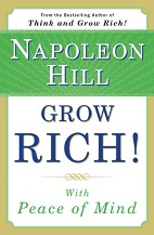 Grow Rich! With Peace of Mind by Napoleon Hill