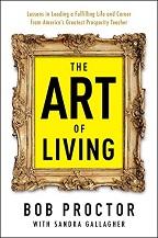 Bob Proctor The Art of Living
