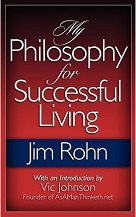Jim Rohn My Philosophy for Successful Living