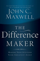 The Difference Maker by John Maxwell