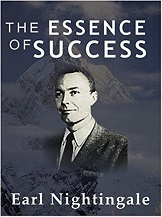 The Essence of Success by Earl Nightingale